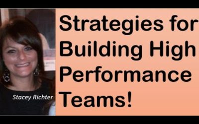 Strategies for Building High Performing Teams