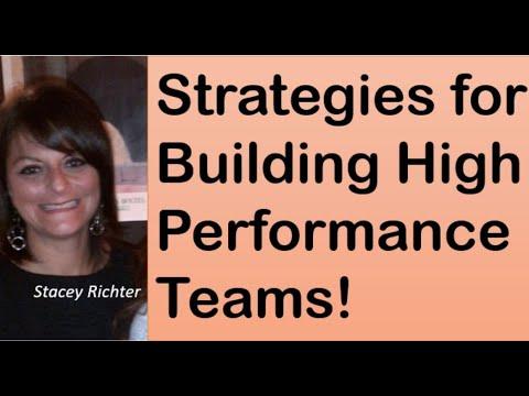 Strategies for Building High Performing Teams